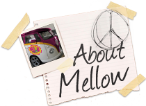 About Mellow